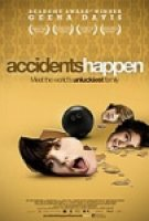 Accidents Happen (2009)