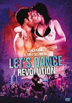Let's Dance: Revolution (2012)